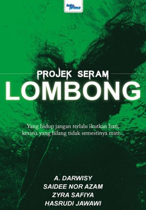 Lombong by A. Darwisy, Saidee Nor Azam, Zyra Safiya, Hasrudi Jawawi from KARANGKRAF MALL SDN BHD in True Crime category