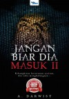 Jangan Biar Dia Masuk 2 by A. Darwisy from  in  category