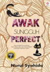 Awak Sungguh Perfect by Nurul Syahida from  in  category