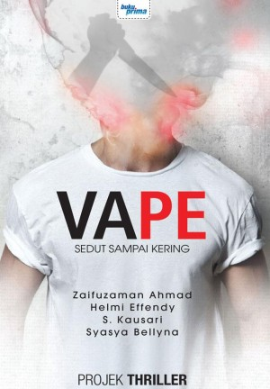 Projek Thriller : Vape by Zaifuzaman Ahmad, Helmi Efendy, S. Kausari, Syasya Bellyna from KARANGKRAF MALL SDN BHD in True Crime category