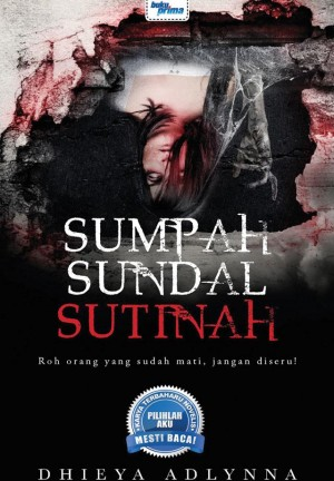 Sumpah Sundal Sutinah by Dhieya Adlynna from  in  category