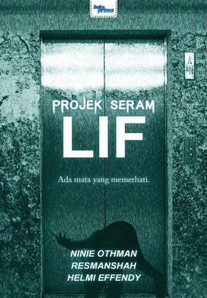 Projek Seram : Lif