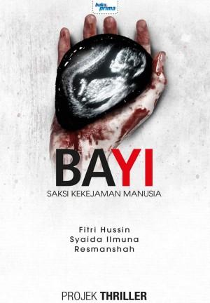 Projek Seram - Bayi
