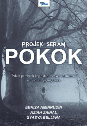 Projek Seram - Pokok by AZIAH ZAINAL, SYASYA BELLYNA, EBRIZA AMINNUDIN from  in  category