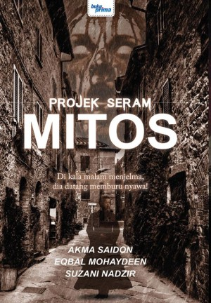 Projek Seram : Mitos by Eqbal Mohayden, Akma Saidon, Suzani Nadzir from  in  category