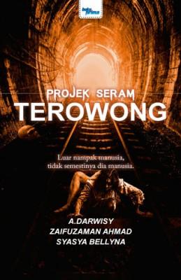 Projek Seram : Terowong