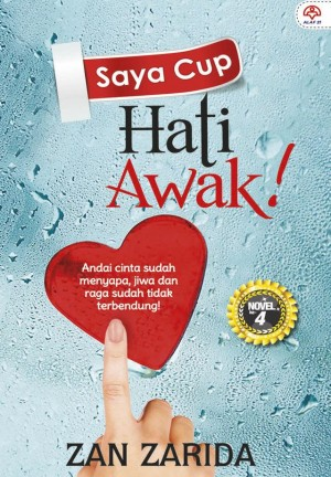 Saya Cup Hati Awak! by Zan Zarida from KARANGKRAF MALL SDN BHD in General Novel category