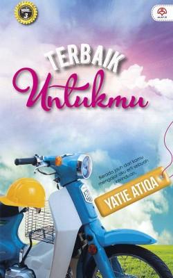 Terbaik Untukmu by Yatie Atiqa from KARANGKRAF MALL SDN BHD in Romance category