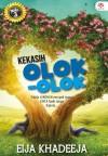 KEKASIH OLOK-OLOK by Eija Khadeeja from KARANGKRAF MALL SDN BHD in  category