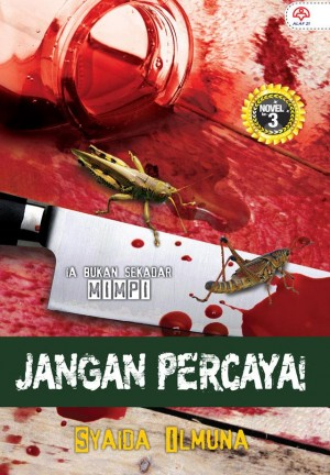 Jangan Percaya! by Syaida Ilmuna from KARANGKRAF MALL SDN BHD in True Crime category