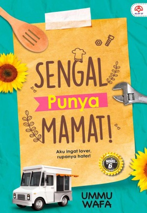 Sengal Punya Mamat by Ummu Wafa from  in  category
