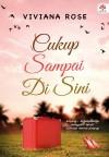 Cukup Sampai Di Sini by VIVIANA ROSE from  in  category