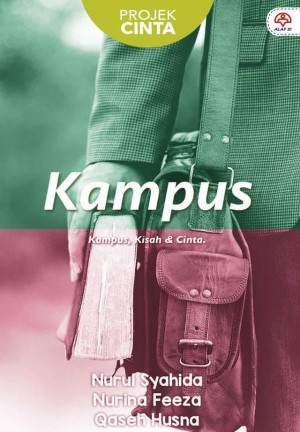 Projek Cinta : Kampus by NURUL SYAHIDA, NURINA FEEZA, QASEH HUSNA from  in  category