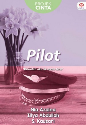 Projek Cinta: Pilot by Nia Azalea, Ilya Abdullah, S.Kausari from  in  category