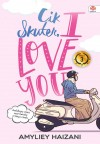 CIK SKUTER, I LOVE YOU by Amyliey Haizani from  in  category