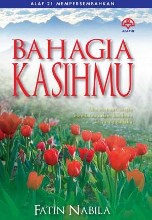 Bahagia Kasihmu by Fatin Nabila from KARANGKRAF MALL SDN BHD in Romance category