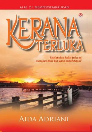 Kerana Terluka by Aida Adriana from KARANGKRAF MALL SDN BHD in Romance category