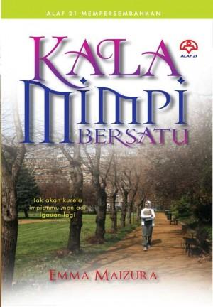Kala Mimpi Bersatu by Emma Maizura from KARANGKRAF MALL SDN BHD in Romance category