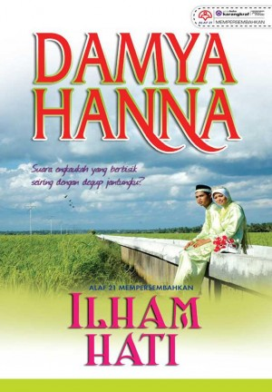 Ilham Hati by Damya Hanna from KARANGKRAF MALL SDN BHD in General Novel category