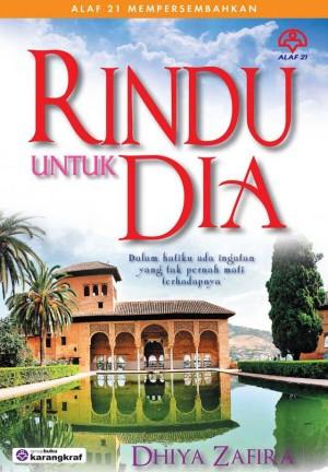 Rindu Untuk Dia by Dhiya Zafira from KARANGKRAF MALL SDN BHD in Romance category