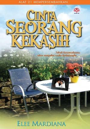 Cinta Seorang Kekasih by Elee Mardiana from KARANGKRAF MALL SDN BHD in General Novel category