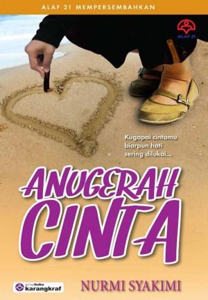 Anugerah Cinta by Nurmi Syakimi from KARANGKRAF MALL SDN BHD in Romance category