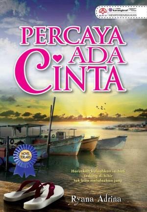 Percaya Ada Cinta by Ryana Adrina from KARANGKRAF MALL SDN BHD in Romance category