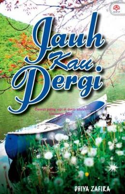 Jauh Kau Pergi by Dhiya Zafira from KARANGKRAF MALL SDN BHD in Romance category