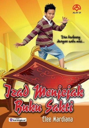Izad Menjejak Buku Sakti by Elee Mardiana from KARANGKRAF MALL SDN BHD in General Novel category