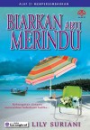 Biarkan Aku Merindu by Lily Suriani from  in  category
