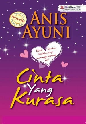 Cinta Yang Ku Rasa by Anis Ayuni from KARANGKRAF MALL SDN BHD in Romance category