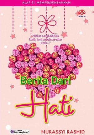 Berita Dari Hati by Nurassyi Rashid from KARANGKRAF MALL SDN BHD in Romance category