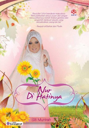 Nur Di Hatinya by Siti Munirah from KARANGKRAF MALL SDN BHD in General Novel category