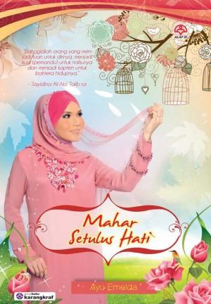 Mahar Setulus Hati by Ayu Emelda from KARANGKRAF MALL SDN BHD in General Novel category