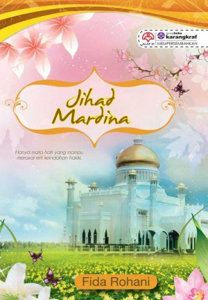 Jihad Mardina by Fida Rohani from KARANGKRAF MALL SDN BHD in Romance category