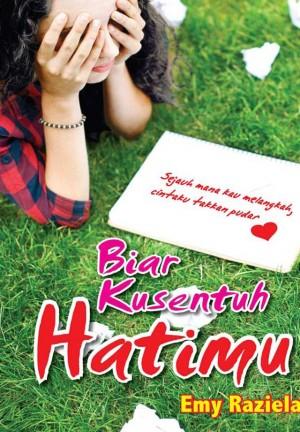 Biar Kusentuh Hatimu by Emy Raziela from  in  category