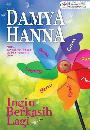Ingin Berkasih Lagi by Damya Hanna from KARANGKRAF MALL SDN BHD in General Novel category