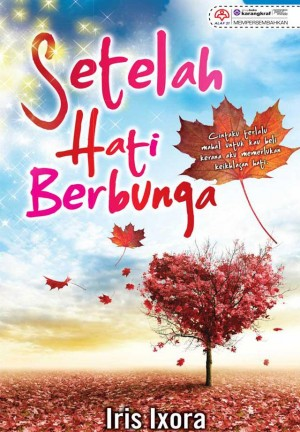 Setelah Hati Berbunga by Iris Ixora from  in  category