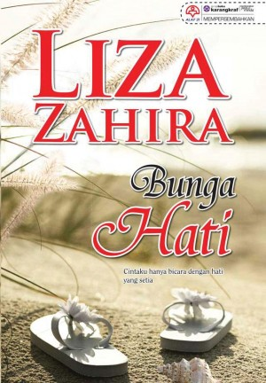 Bunga Hati by Liza Zahira from KARANGKRAF MALL SDN BHD in General Novel category