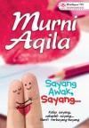 Sayang Awak, Sayang by Murni Aqila from  in  category