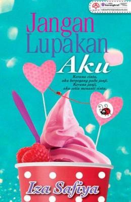 Jangan Lupakan Aku by Iza Safia from KARANGKRAF MALL SDN BHD in Romance category