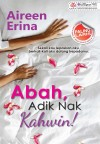 Abah, Adik Nak Kahwin! by Aireen Erina from  in  category