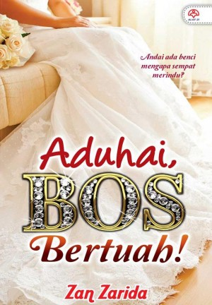 Aduhai, Bos Bertuah! by Zan Zarida from  in  category