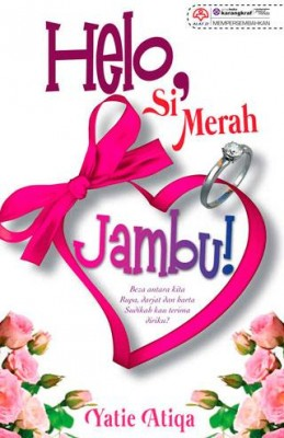 Helo, Si Merah Jambu by Yatie Atiqa from KARANGKRAF MALL SDN BHD in Romance category