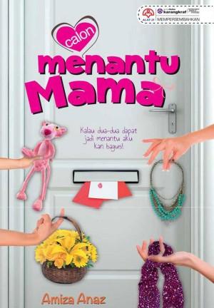 Calon Menantu Mama by Amiza Anaz from KARANGKRAF MALL SDN BHD in Romance category