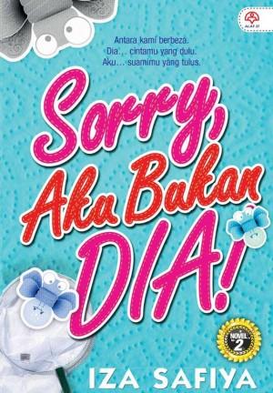 Sorry, Aku Bukan Dia by Iza Safia from KARANGKRAF MALL SDN BHD in Romance category