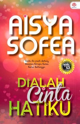 Dialah Cinta Hatiku by Aisya Sofea from  in  category