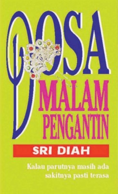 Dosa Malam Pengantin by Sri Diah from KARANGKRAF MALL SDN BHD in General Novel category