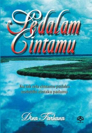 Sedalam Cintamu by Dina Farhana from KARANGKRAF MALL SDN BHD in Romance category