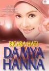 Bicara Hati by Damya Hanna from  in  category